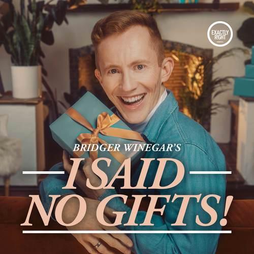 I Said No Gifts!