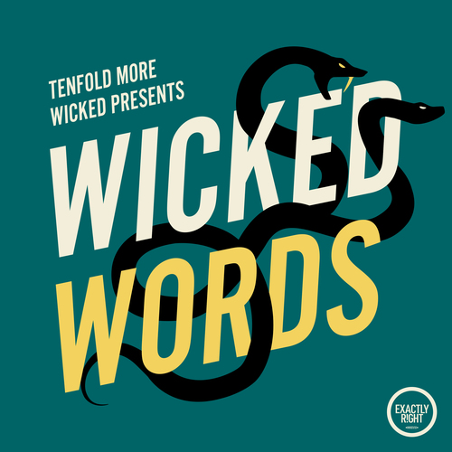 Tenfold More Wicked Presents: Wicked Words