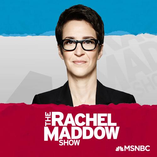 MSNBC The Rachel Maddow Show
