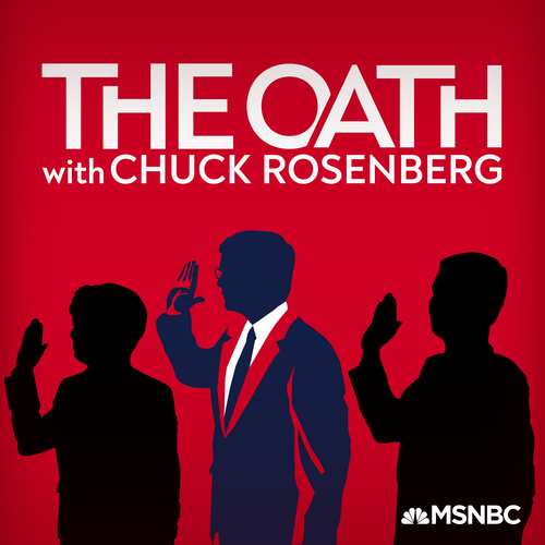 MSNBC The Oath with Chuck Rosenberg